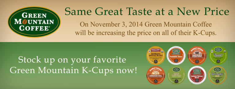 Green Mountain Coffee increasing K-Cup Prices